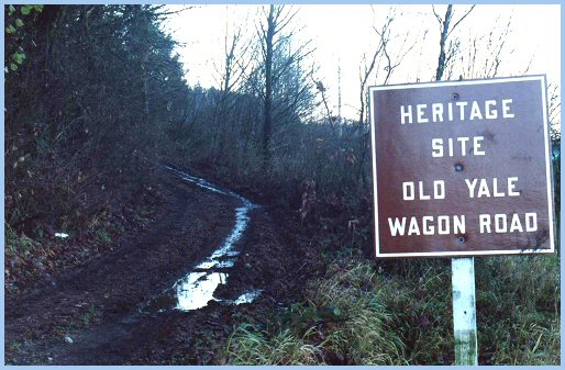 The Old Yale Wagon Road ascends Vedder Mountain southwesterly to Majuba Hill